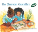 Image for The Classroom Caterpillars