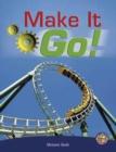 Image for Make It Go!