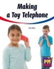 Image for Making a Toy Telephone