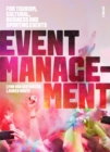 Image for Event Management : For Tourism, Cultural, Business and Sporting Events