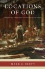 Image for Locations of god  : political theology in the Hebrew Bible