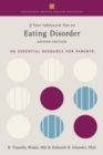 Image for If Your Adolescent Has an Eating Disorder : An Essential Resource for Parents