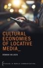 Image for Cultural economies of locative media