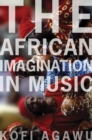 Image for The African imagination in music