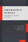 Image for Emergency ethics: public health preparedness and response