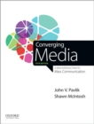 Image for Converging media  : a new introduction to mass communication