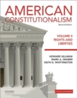 Image for American Constitutionalism : Volume II Rights and Liberties