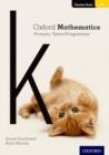 Image for Oxford mathematics primary years programmeTeacher book K