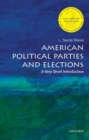 Image for American political parties and elections  : a very short introduction