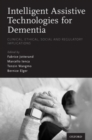 Image for Intelligent assistive technologies for dementia  : clinical, ethical, social, and regulatory implications
