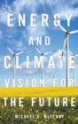 Image for Energy and climate  : vision for the future