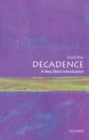 Image for Decadence  : a very short introduction