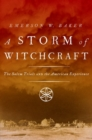 Image for A storm of witchcraft  : the Salem trials and the American experience
