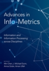Image for Advances in Info-Metrics : Information and Information Processing across Disciplines