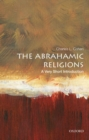 Image for The Abrahamic religions  : a very short introduction