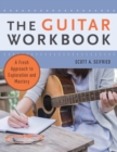 Image for The guitar workbook  : a fresh approach to exploration and mastery