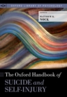 Image for The Oxford handbook of suicide and self-injury