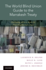 Image for The World Blind Union guide to the Marrakesh Treaty  : facilitating access to books for print-disabled individuals
