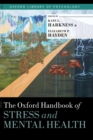 Image for The Oxford handbook of stress and mental health