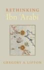 Image for Rethinking Ibn 'Arabi