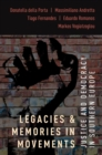 Image for Legacies and Memories in Movements: Justice and Democracy in Southern Europe