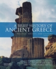 Image for A brief history of ancient Greece  : politics, society and culture