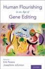 Image for Human flourishing in an age of gene editing