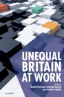 Image for Unequal Britain at work