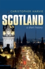 Image for Scotland: a short history
