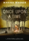 Image for Once upon a time: a short history of fairy tale