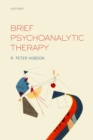 Image for Brief psychoanalytic therapy