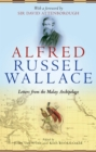 Image for Alfred Russel Wallace: letters from the Malay Archipelago