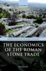Image for The economics of the Roman stone trade