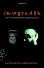 Image for The Origins of Life: From the Birth of Life to the Origin of Language