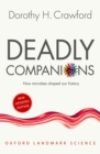 Image for Deadly Companions: How Microbes Shaped Our History