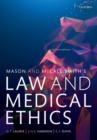 Image for Mason & McCall Smith's law & medical ethics.