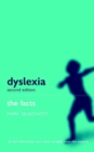 Image for Dyslexia and other learning difficulties  : the facts