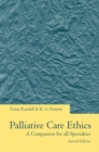 Image for Palliative care ethics  : a companion for all specialties