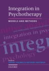 Image for Integration in psychotherapy  : models and methods