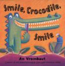 Image for Smile, crocodile, smile