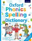Image for Oxford phonics spelling dictionary