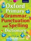 Image for Oxford primary grammar, punctuation and spelling dictionary