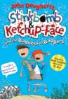Image for Stinkbomb & Ketchup-Face and the badness of badgers