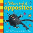 Image for Wilbur's book of opposites