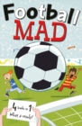 Image for Football mad  : four books in one!