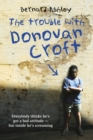 Image for The trouble with Donovan Croft