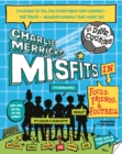 Image for Charlie Merrick's misfits in fouls, friends, & football