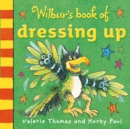 Image for Wilbur's book of dressing up
