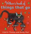 Image for Wilbur's book of things that go
