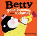 Image for Betty goes bananas in her pyjamas